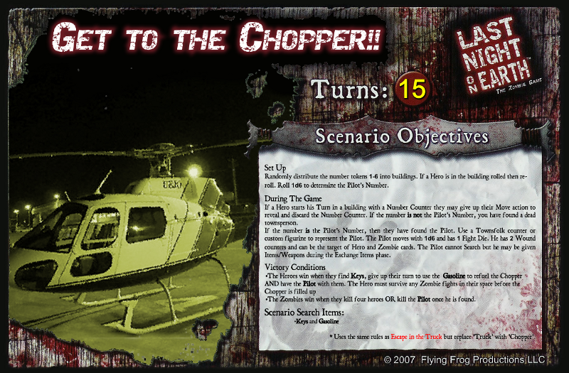 [Image: LNoE_-_Scenario_-_Get_To_The_Chopper2.png]